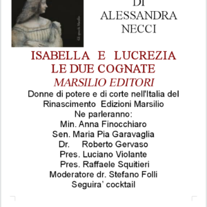 17 Maggio Presentazione Isaella e Lucrezia, le due cognate