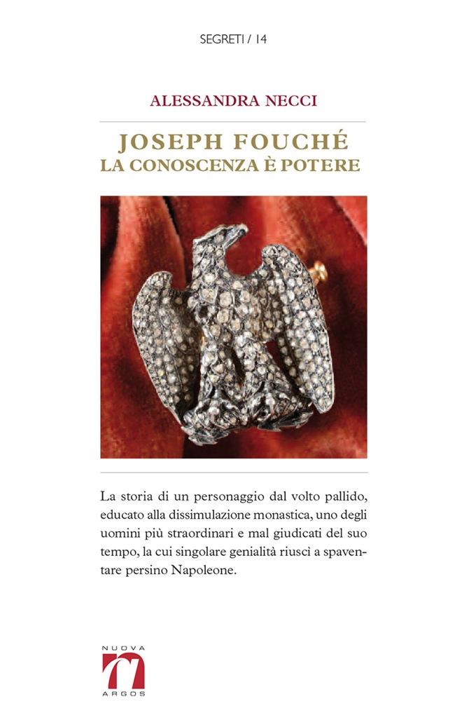 Joseph Fouché. La conoscenza è potere